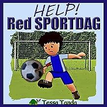 Help! Red Sportdag: Interactief Prentenboek met spelletjes voor 3 tot 8 jarigen. Vind de spullen voor de sportdag op school zoals Voetbal, Basketbal, Honkbal, ... Tennis en American Football. (Dutch Edition)