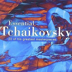 Essential Tchaïkovski