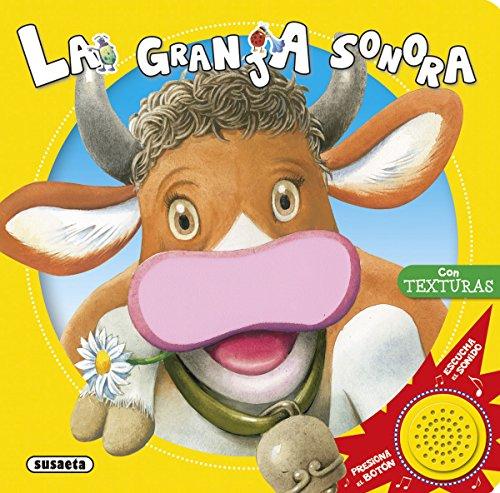 La granja sonora (Toca, siente, escucha) por Susaeta Ediciones S A