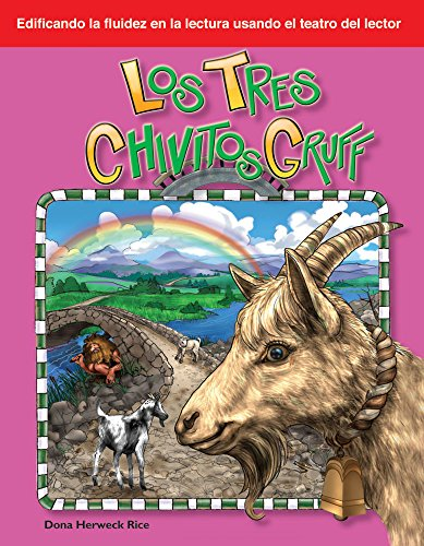 Los tres chivitos Gruff (The Three Billy Goats Gruff) (Building Fluency through Reader's Theater) por Teacher Created Materials