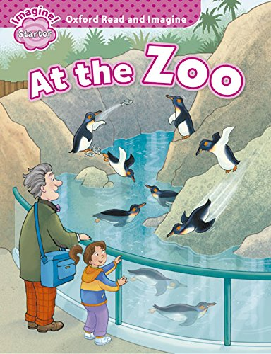 Oxford Read and Imagine: Oxford Read & Imagine Starter At The Zoo - 9780194722384 por Varios Autores