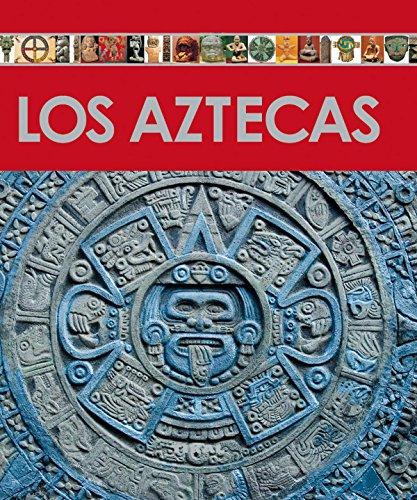 Aztecas, Los (Enciclopedia Del Arte)