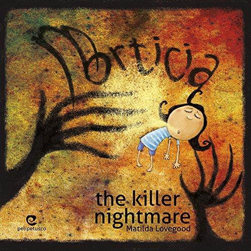 Morticia, the killer nightmare (English Edition) -