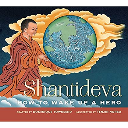 Shantideva: How To Wake Up A Hero (English Edition)