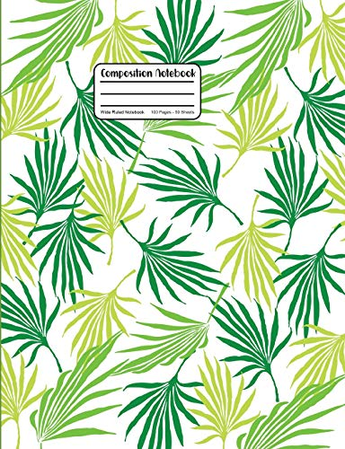 Composition Notebook: Wide Ruled Notebook With Palm Tree Leaf Fronds On White (Leaf Tree Palm)