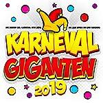 Karneval Giganten 2019 - Die besten Xxl Karneval Hits 2019 bis zum Apres Ski und Fasching