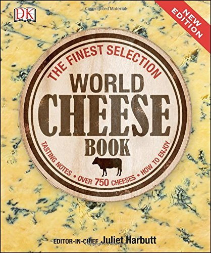 World Cheese Book by Harbutt, Juliet (June 1, 2015) Hardcover