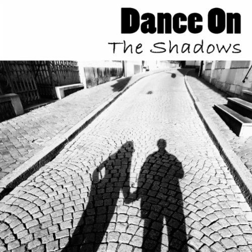 The Shadows  - Dance On!