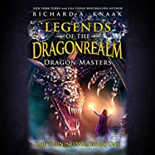 Legends of the Dragonrealm: Dragon Masters: The Turning War, Book One