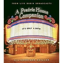 It's Only a Show (Prairie Home Companion)