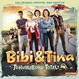 Tohuwabohu total. Das Original-Hörspiel zum Film: Bibi & Tina 4