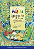The ABCs of Writing for Children by Elizabeth Koehler-Pentacoff (2003-08-02)