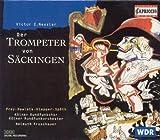 Der Trompeter von Sackingen: Act I: Trio: Zurne nicht, mein Vaterchen … (Maria, Freiherr, Grafin)