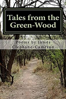 Tales from the Green-Wood by [Clephane-Cameron, James]