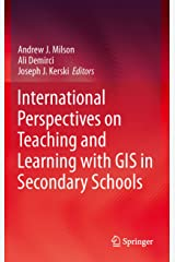 International Perspectives on Teaching and Learning with GIS in Secondary Schools (English Edition) Kindle Ausgabe