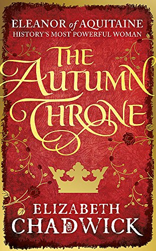 The Autumn Throne (Eleanor of Aquitaine trilogy)