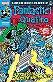 Super Eroi Classic 32 - Fantastici Quattro 9: Battaglia al Baxter Building!