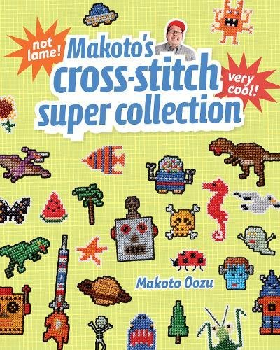 Makato's Cross-Stitch Super Collection