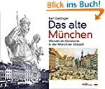 Das alte München: Wandel als Konstant...