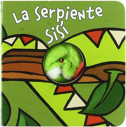 La serpiente Sisí (Castellano - A Partir De 0 Años - Manipulativos (Libros Para Tocar Y Jugar), Pop-Ups - Librodedos)