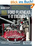 How to Rebuild and Modify Ford Flathe...