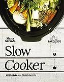 Slow cooker. Recetas para olla de cocción lenta (Larousse - Libros Ilustrados/Prácticos - Gastronomía)