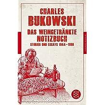 Das weingetränkte Notizbuch: Stories und Essays 1944-1990 (Fischer Klassik)