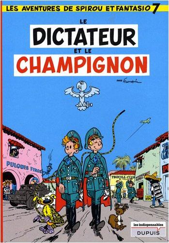 Spirou & Fantasio tome 7 : Le dictateur et le champignon