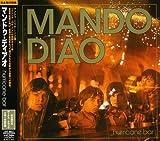 Songtexte von Mando Diao - Hurricane Bar