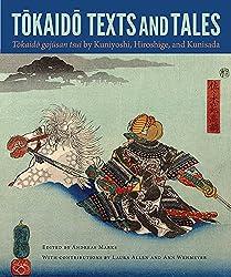 Tokaido Texts and Tales: