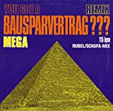 You Got A Bausparvertrag??? (Remix) [Vinyl Single 12'']