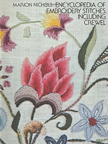 Stich Hoop (Encyclopedia of Embroidery Stitches, Including Crewel (Dover Embroidery, Needlepoint))