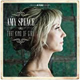 Songtexte von Amy Speace - That Kind of Girl