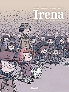 vignette de 'Irena n° 1<br /> Le ghetto (Jean-David Morvan)'