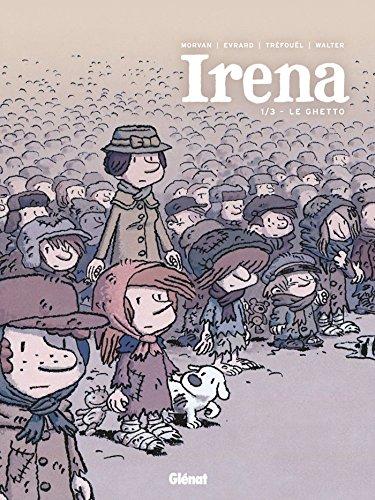 Irena (1) : Le Ghetto
