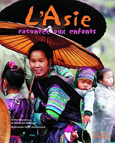 Descargar Libro L'Asie racontée aux enfants de Stefan Rousseau