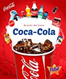 Coca-Cola (Brands We Know)