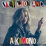 Sauvignon and a Kimono [Explicit]