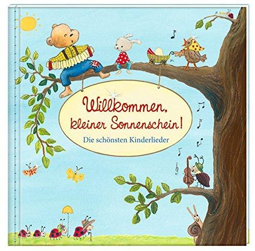 Geschenkbuch mit Kuvert - Willkommen, kleiner Sonnenschein!: Die schönsten Kinderlieder