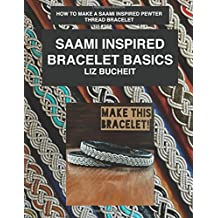 Saami Inspired Bracelet Basics: How to make a Saami inspired pewter thread bracelet.