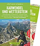 Bruckmann Wanderführer: Zeit zum Wandern Karwendel und Wetterstein. 40 Wanderungen, Bergtouren und Ausflugsziele im Karwendel und Wetterstein. Mit Wanderkarte zum Herausnehmen.