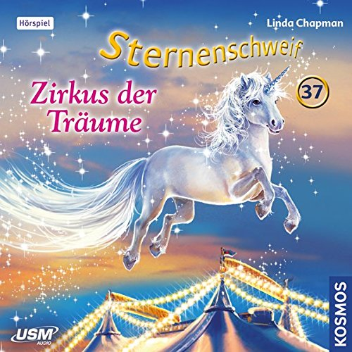 Sternenschweif (37) Zirkus der Träume - USM 2016