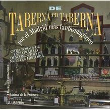 De taberna en taberna por el Madrid más fantasmagórico: Otra forma de explorar lo desconocido de nuestra historia