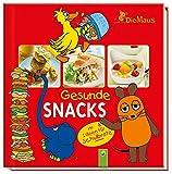 Die Maus - Gesunde Snacks: Mit Ideen für Schulbrote -