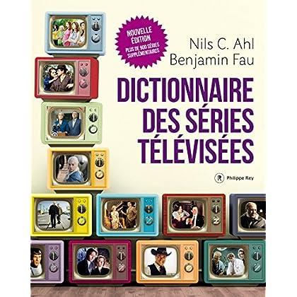 Dictionnaire des séries télévisées - Nouvelle édition (DOCUMENT)