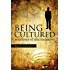Being Cultured: 19 (Societas)