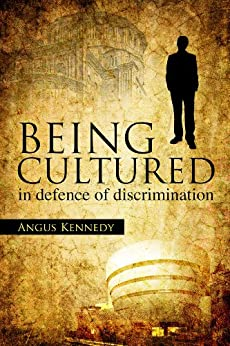 Being Cultured: 19 (Societas) by [Kennedy, Angus]