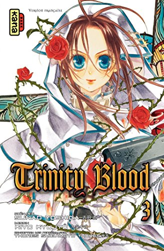Trinity Blood - Tome 3 par Kiyo Kyujo