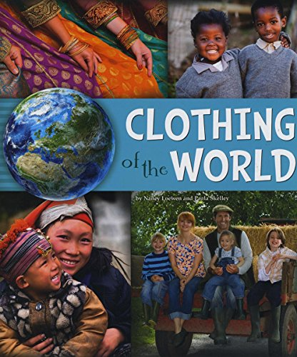Clothing of the World (A+ Books: Go Go Global)
