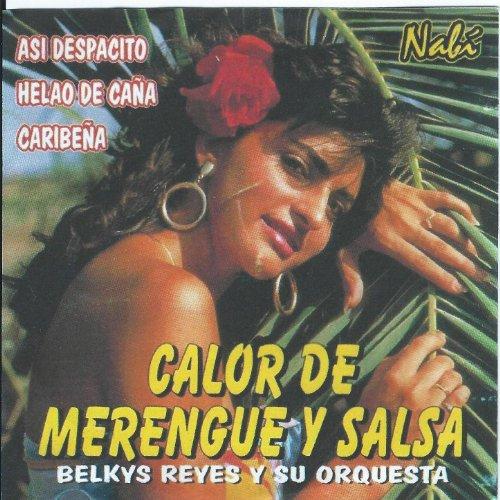 Calor De Merengue y Salsa de Belkys Reyes y su Orquesta en Amazon Music - Amazon.es